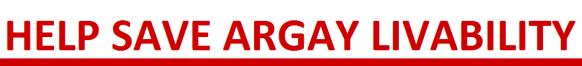 Help save argay livability